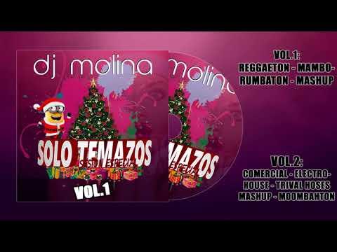 01 .Sesion Solo Temazos VOL.1 2018 DJ MOLINA(Sesion Especial Navidad)(Sesion Diciembre 2018)