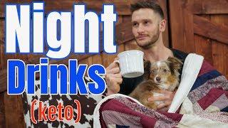 Keto Drinks | Night Time Keto Beverages | Improved Sleep – Thomas DeLauer