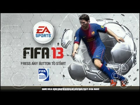 Cara Download Dan Install Game FIFA 13 PPSSPP Android