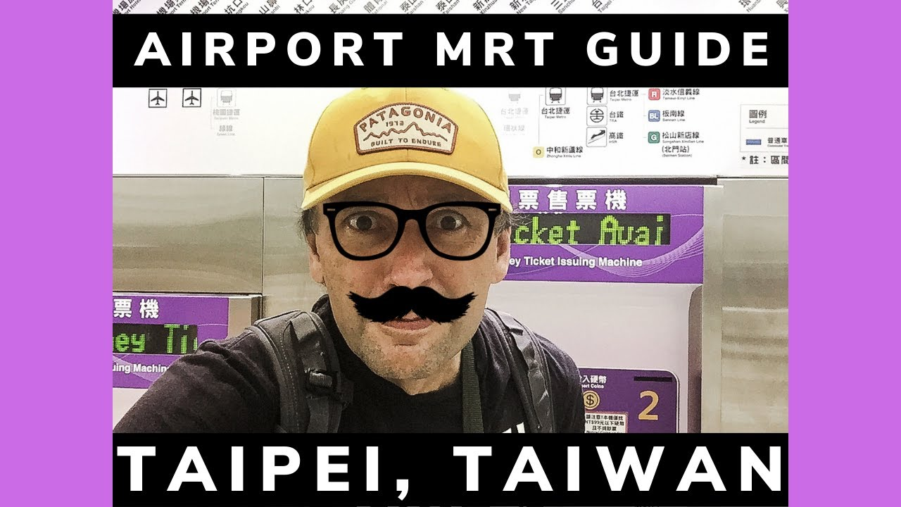 Taipei, Taiwan-Ultimate Guide For The Airport MRT(Taoyuan)