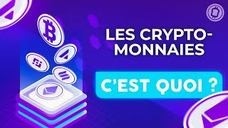 COMPRENDRE LES CRYPTO-MONNAIES EN 8 MINUTES