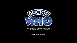 Doctor Who: The Fan Adventures - The Fourth Doctor - Teaser