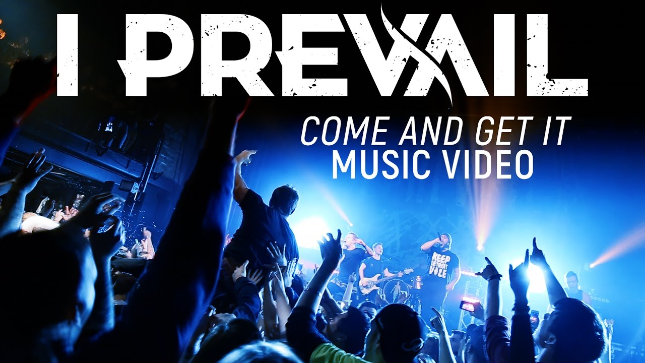 i-prevail-come-and-get-it-official-music-video-fearless-records