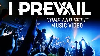Смотреть клип I Prevail - Come And Get It