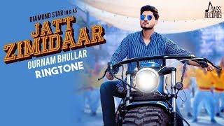 Jatt Zimidar Gurnam bhullar song Ringtone Download  New Song ringtone