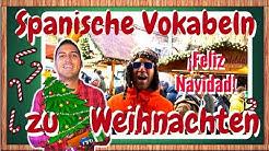 Spanische Vokabeln zu Weihnachten lernen - FELIZ NAVIDAD