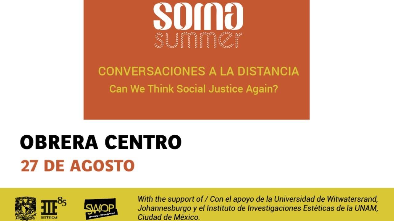 SOMA Summer | Obrera Centro