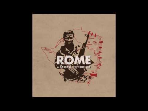 Rome - A Passage to Rhodesia [Full Album]