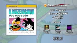 Kanzenshuu - The Podcast: Episode #0393 --