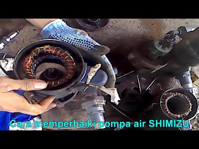 Cara memperbaiki Pompa Air SHIMIZU