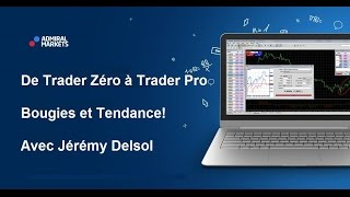 Bougies et Tendance! De Trader Zéro à Trader Pro
