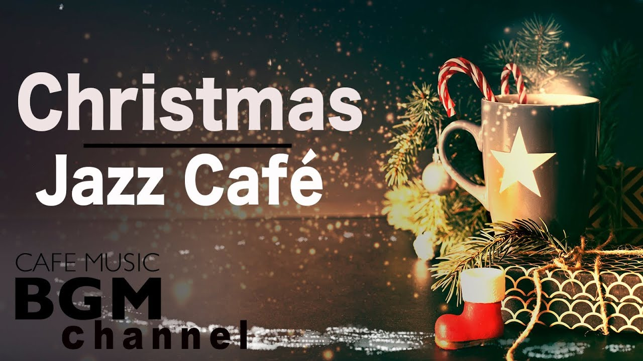 ❄️Christmas Jazz Cafe Music — Chill Out Jazz Music — Relaxing Jazz Music