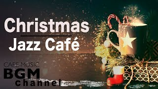 ❄️Christmas Jazz Cafe Music - Chill Out Jazz Music - Relaxing Jazz Music