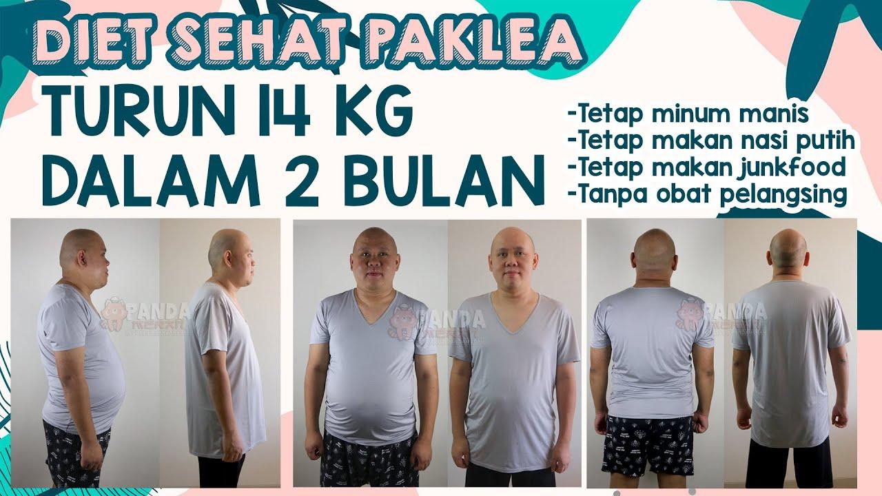 Diet Sehat Paklea - Turun 14 kg dalam 2 bulan