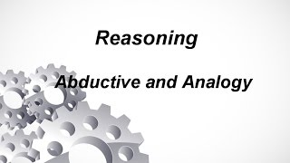 Reasoning: Abductive and Analogy
