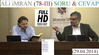 ALi iMRAN (78-III) SORU & CEVAP (29.04.2014)