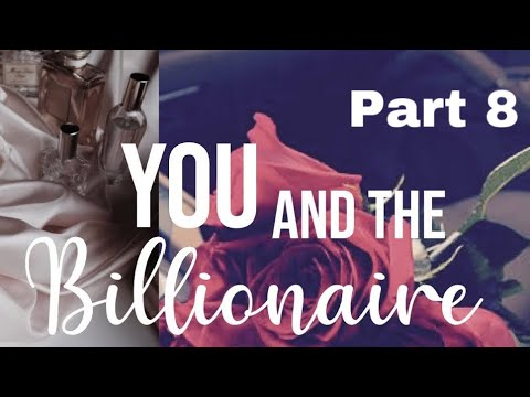 Download You and The Billionaire Part 8| SHOCK WARNING!