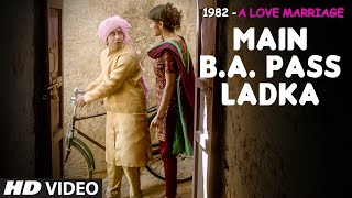 MAIN B. A. PASS Video Song | 1982 A LOVE MARRIAGE | T-Series