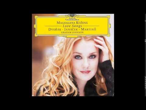 Magdalena Kožená,  Antonín Dvořák Písně milostné Love Songs Op.83