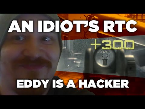 An Idiot Does A Call Of Duty RTC - EDDY A HACKER?! - Ep.3