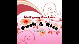 Download Wolfgang Gartner - Push & Rise (Original Mix) MP3 song and Music Video