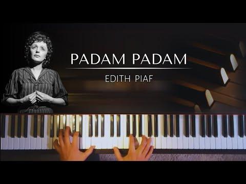 Edith Piaf: Padam, Padam + piano sheets