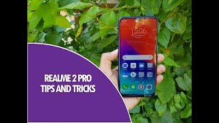Realme 2 Pro Tips, Tricks and Features- Color OS