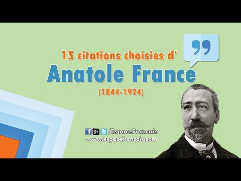 15 citations choisies d'Anatole France