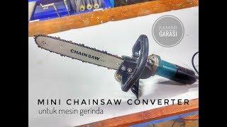 Mini Chainsaw Converter untuk Mesin Gerinda Unboxing dan test review
