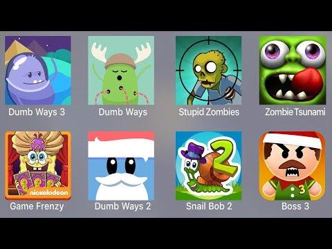 Dumb Ways 3,Dumb Ways,Stupid Zombies,Zombie Tsunami,Game Frenzy,Dumb Ways 2,Snail Bob 2