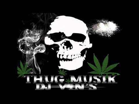 Thug Music Mix Dj vin's 2013