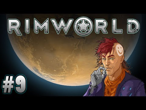 Fires Fires Burning Bright (Rimworld Gameplay | Part 9)