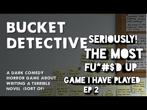 Please Help ~ Bucket Detective EP 2 ~ Is This Game Taking It Too Far |