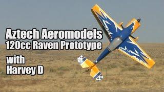 Aztech Aeromodels 120cc Raven Prototype