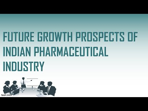 FUTURE GROWTH PROSPECTS OF INDIAN PHARMACEUTICAL INDUSTRY