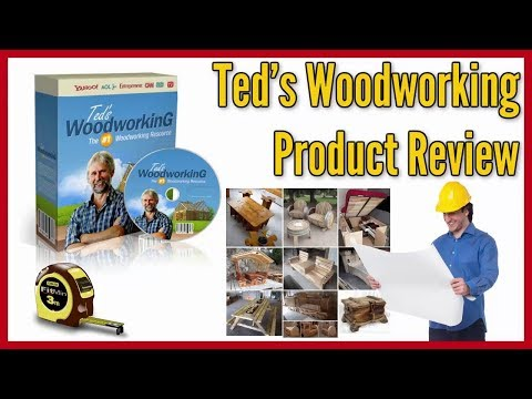 Ted's Woodworking Plans Review 2019    Ted's Woodworking Plans PDF & Projects Download (Ted Mcgrath)