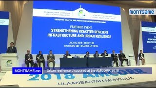Urban resilience discussed at the AMCDRR 2018