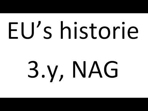 EU's historie - Fortalt af 3.y, NAG