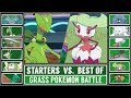 GRASS STARTER POKÉMON vs BEST OF GRASS POKÉMON (Pokémon Sun/Moon)