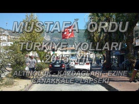 Türkiye Yollari Altinoluk - Kazdaglari - Ezine - Canakkale - Lapseki 2015 Sila Yolu Izin Yolu