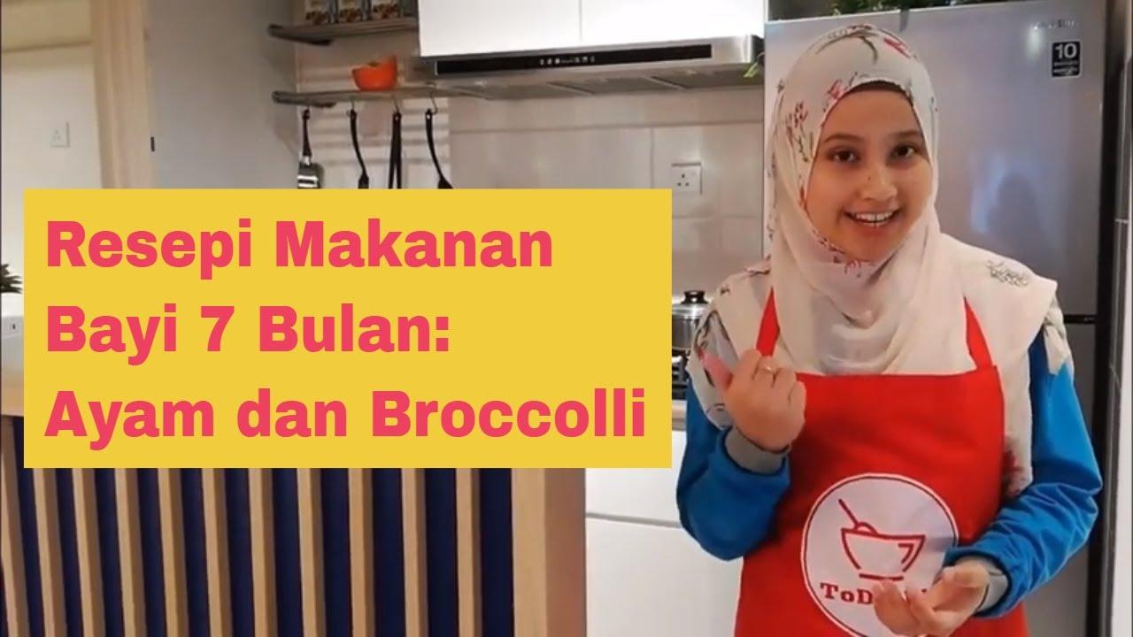 Resepi Makanan Bayi 7 Bulan Ayam Dan Broccoli Youtube
