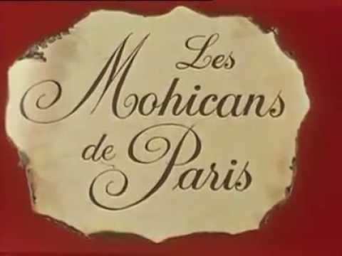LES MOHICANS DE PARIS - 1973