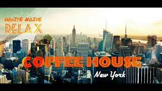 Ambience ASMR - Coffee House - Background sound effect - NYC