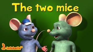 The Two Mice | Short Stories for Kids | Infobells