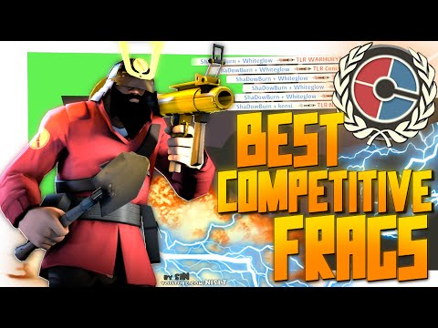 TF2: Best competitive frags (Compilation)