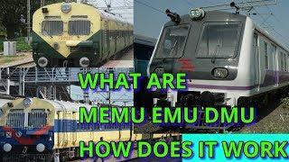 what are MEMU EMU DMU Train? How does it works