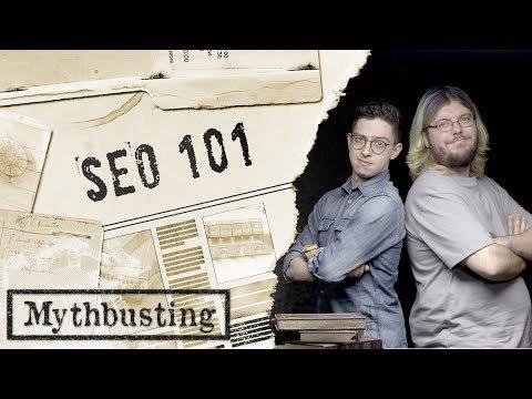 SEO Mythbusting 101