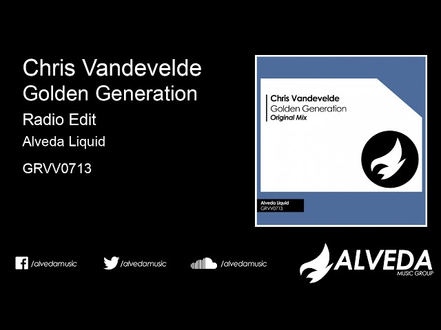 Chris Vandevelde - Golden Generation (Radio Edit)