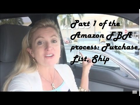 Part 1 of the Amazon FBA process: Purchase, List, Ship