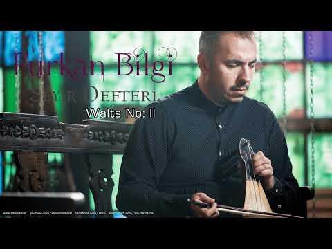 Furkan Bilgi - Walts No:II [ Seyir Defteri © 2018 Z Müzik ]